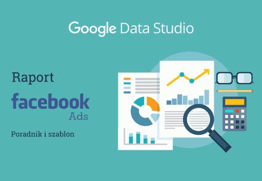 Google Data Studio Raport Facebook Ads Cover