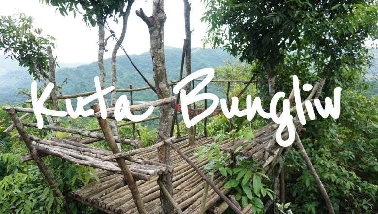 Kuta Bungliw - Your Home in the Mountains (Travel Guide)