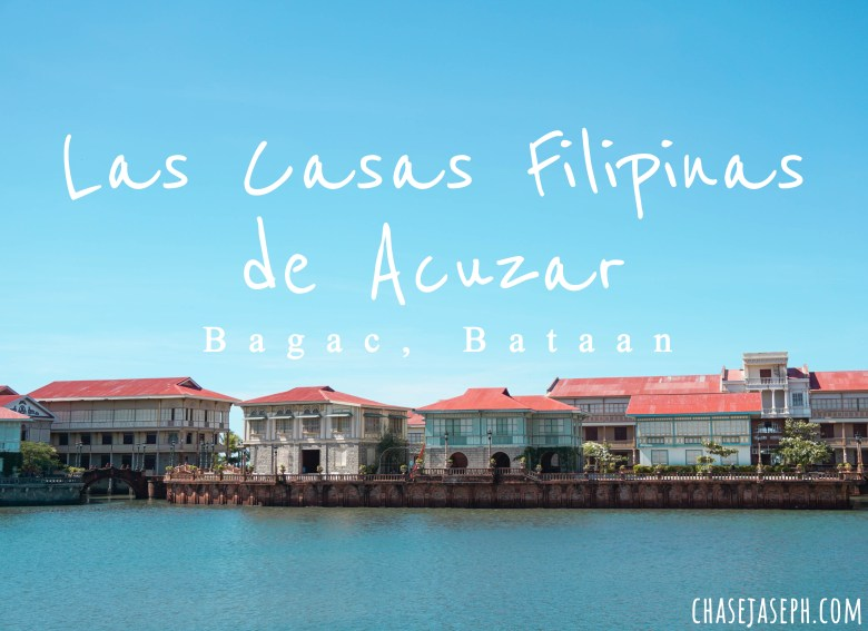 Las Casas Filipinas de Acuzar - Travel Back in Time (Travel Guide)