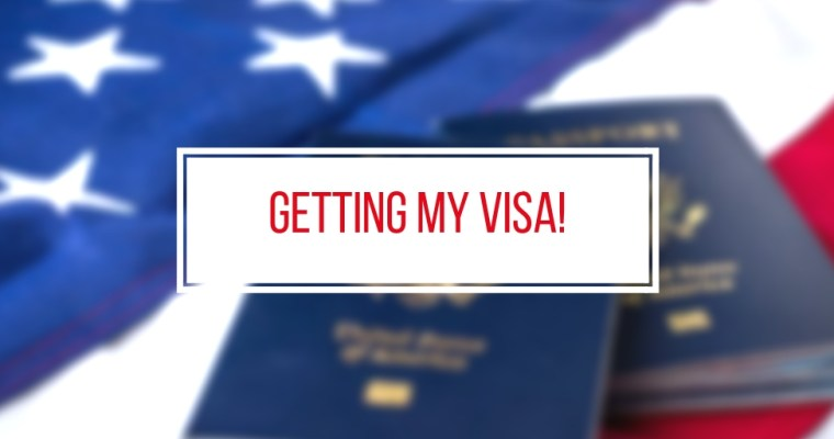T-minus 14 Days & Getting My Visa