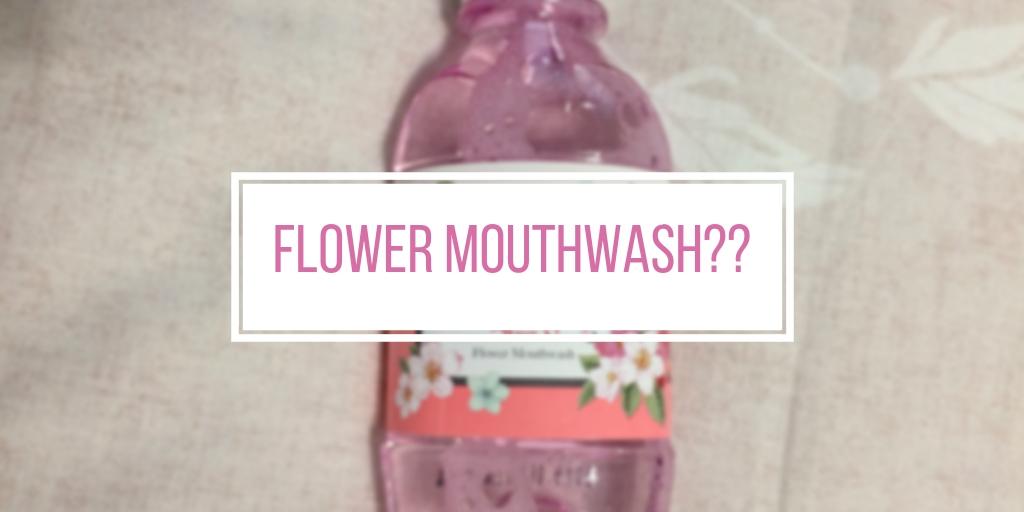 I Tried Korean Flower Mouthwash