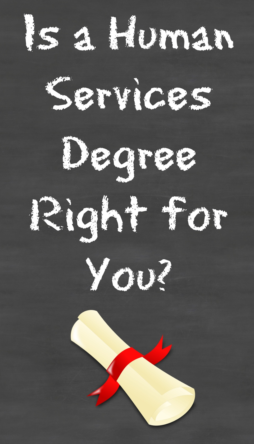 Is A Human Services Degree Right For You?