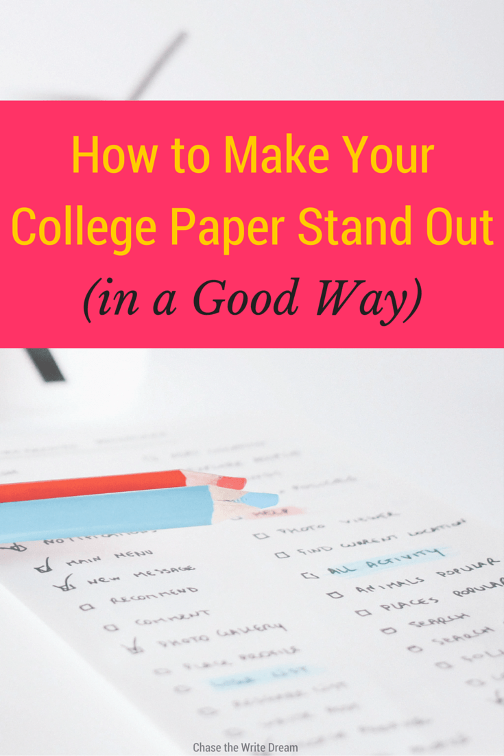 How To Make Your College Paper Stand Out (in A Good Way
