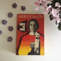 Vipère au poing d'Hervé Bazin #24
