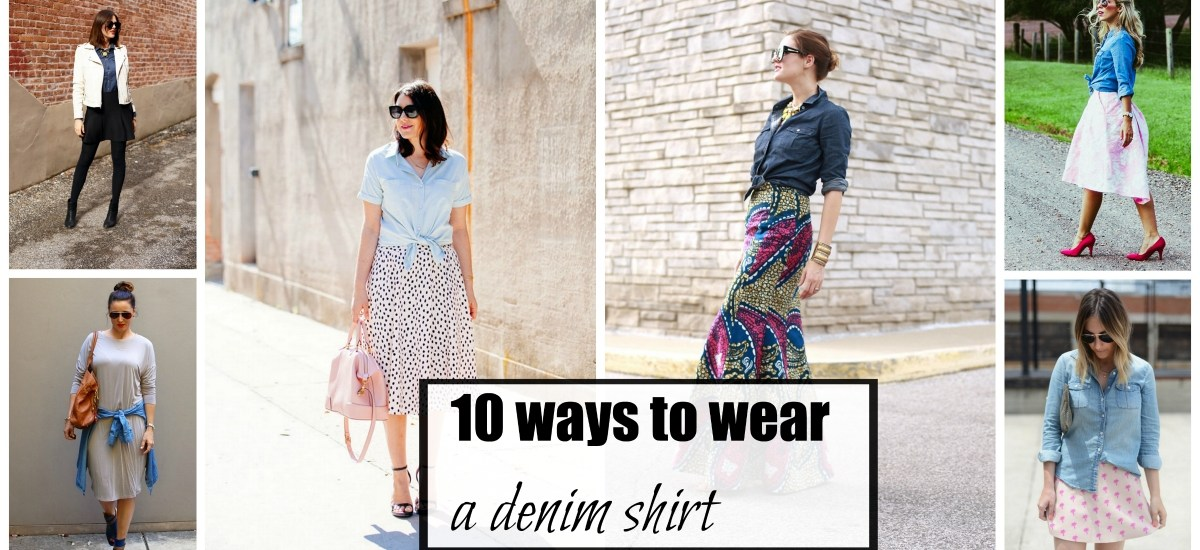 10 ways to wear a denim shirt