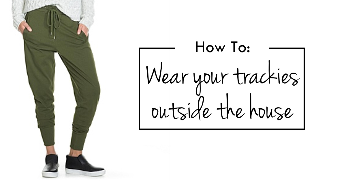 Trend to try: Dressed up trackies