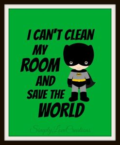 https://www.etsy.com/listing/175420072/superhero-print-i-cant-clean-my-room-and