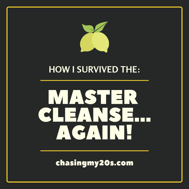 Master Cleanse Again