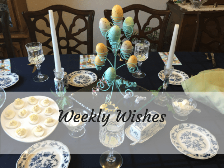 Weekly Wishes