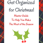 Get Organized for Christmas Guide (Helping you make the most of the season)