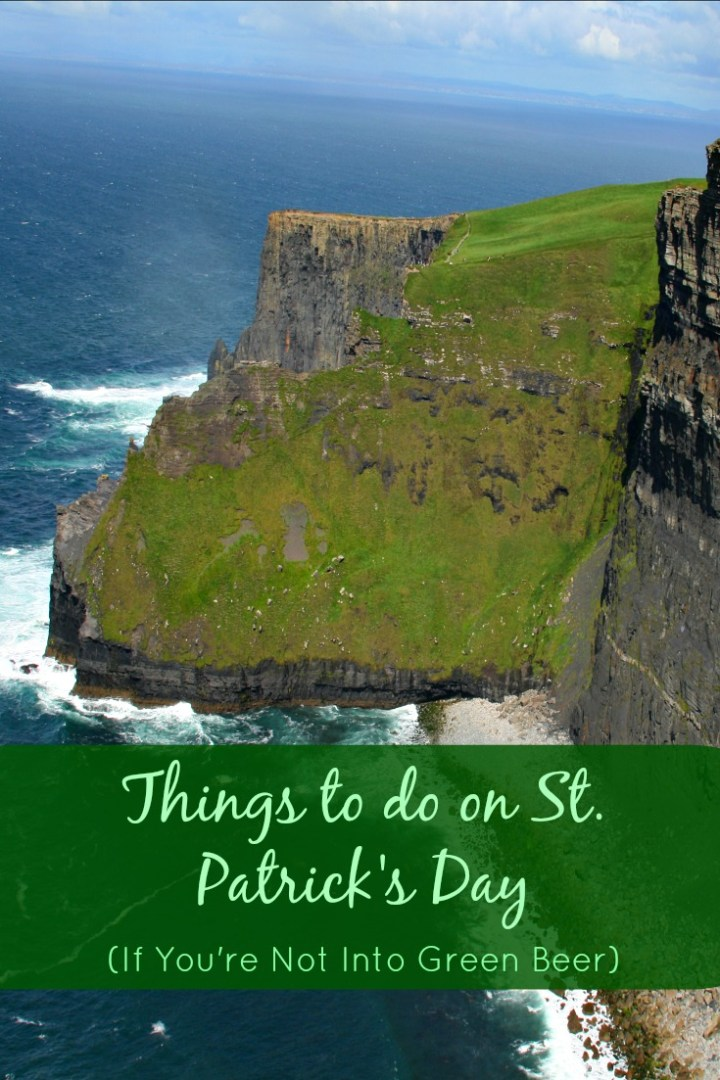 Things to do on St. Patrick's Day if You're not into Green Beer