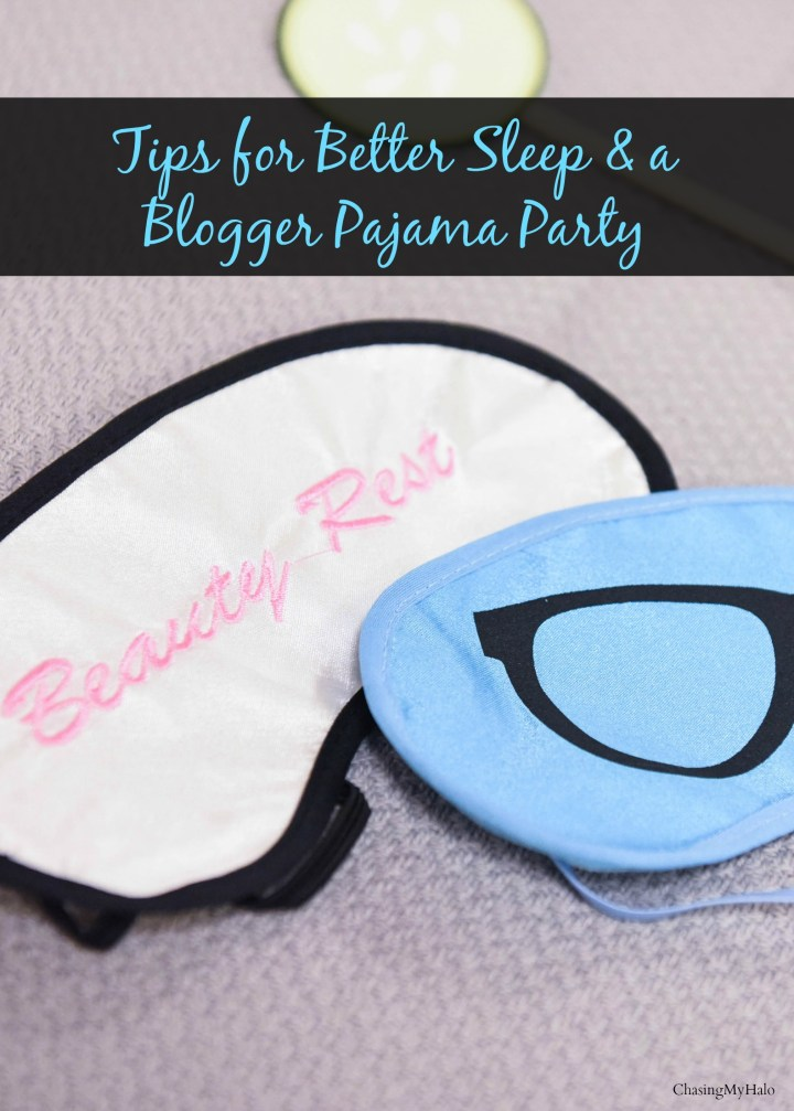 Tips for Better Sleep and a Blogger Pajama Party