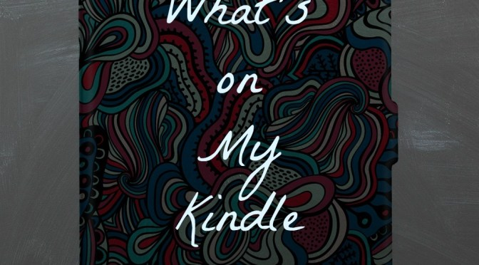 What's on my Kindle