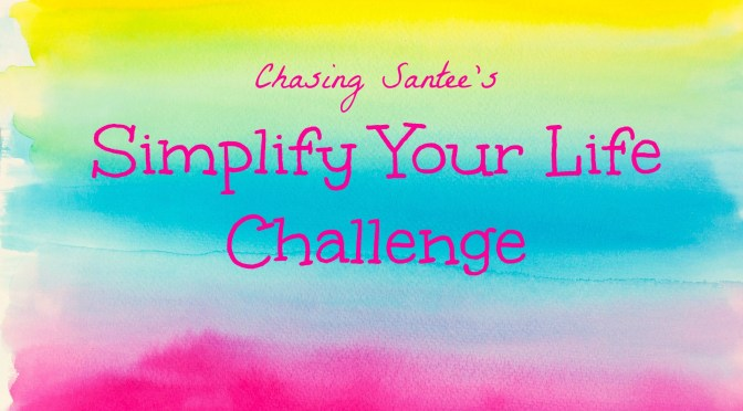 Simplify Your Life Challenge
