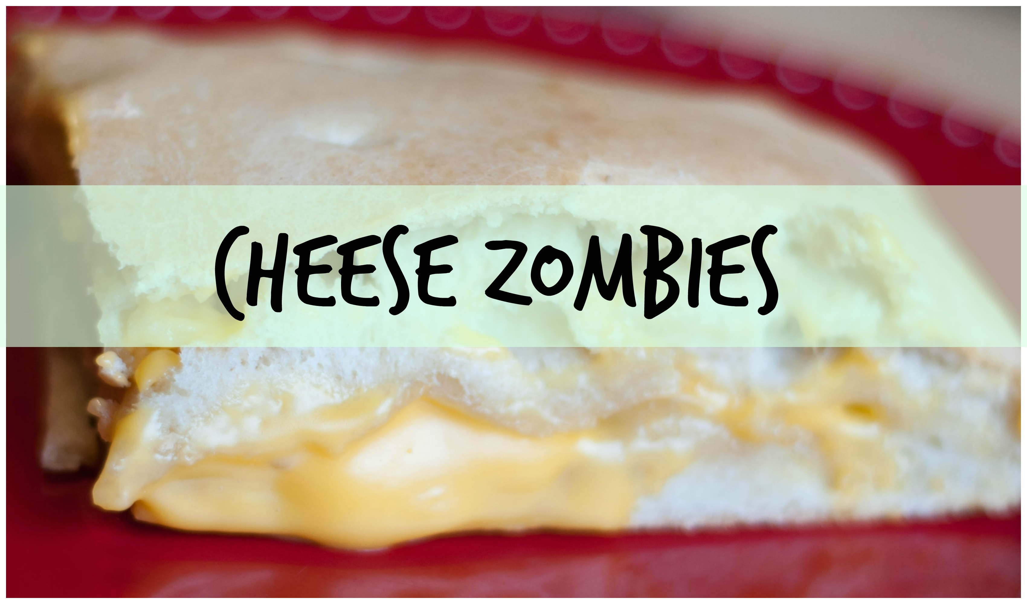 Cheese Zombies Throwback Thursday Cafeteria Lunch