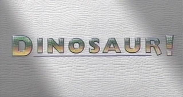 Dinosaur! titles
