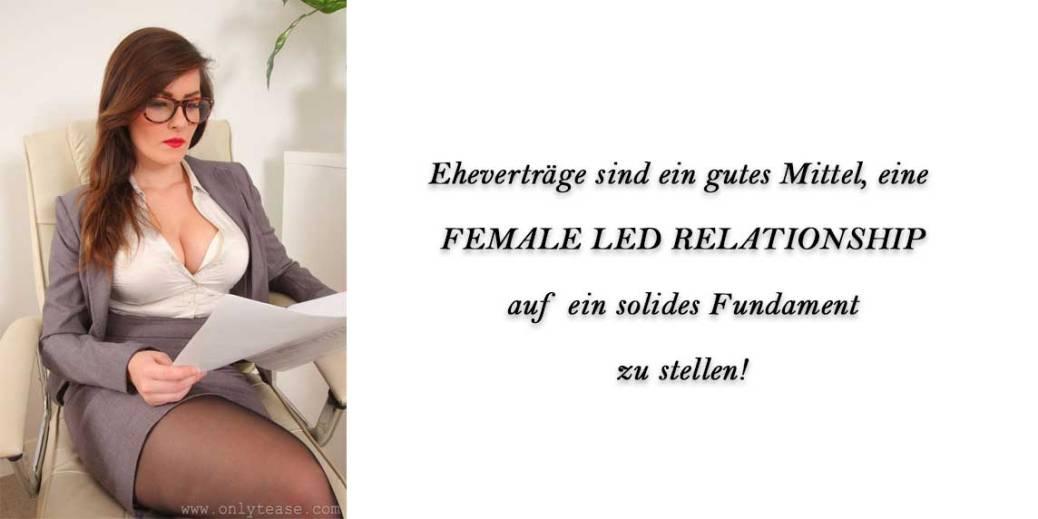 Eheverträge sind ein gute Mittel, eine Female Led Relationship auf ein solides Fundament zu stellen