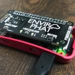 『Enviro pHAT』をラズパイZeroに装備してセンサーIoTしてみた