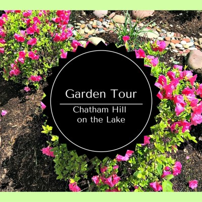 Garden Tour at Chatham Hill on the Lake