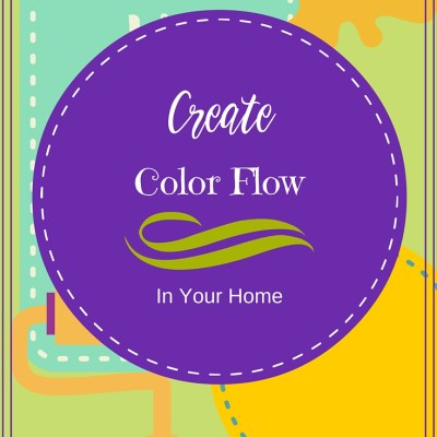 Create Color Flow in Your Home