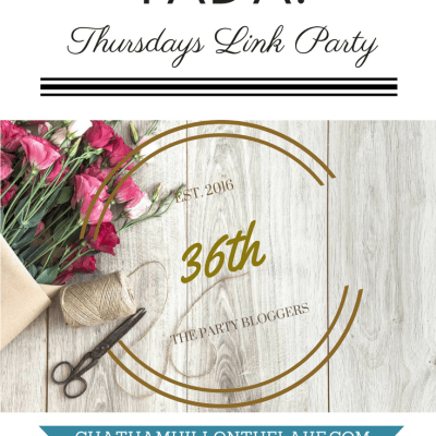36th Edition TADA! Thursdays Link Party