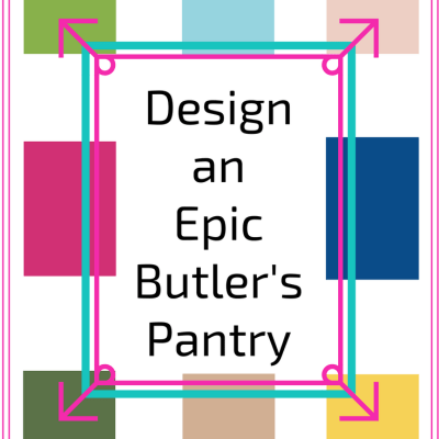 Design an Epic Butler's Pantry