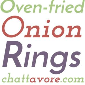 Coated with a combination of cracker and potato chip crumbs and served with a spicy, creamy sauce, these oven-fried onion rings are a perfect side or snack! | Recipe from Chattavore.com
