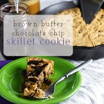 Chocolate Chip Skillet Cookie with Brown Butter
