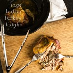 Slow Cooker Turkey Thighs with Sage Butter