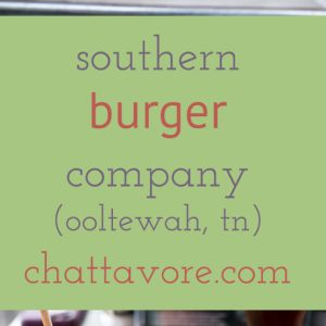 Southern Burger Co. has been through a few incarnations-a truck, then a spot in Warehouse Row, & now a restaurant in Ooltewah. They're a Chattavore top ten! | review from Chattavore.com