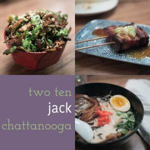 Two Ten Jack Chattanooga is an izakaya (Japanese gastropub) and ramen house located in downtown Chattanooga's Warehouse Row.   restaurant review from Chattavore.com