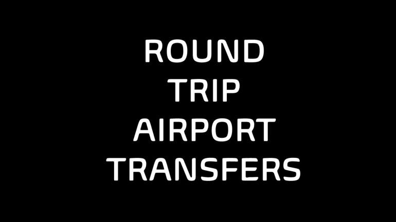 Round Trip Airport transfers