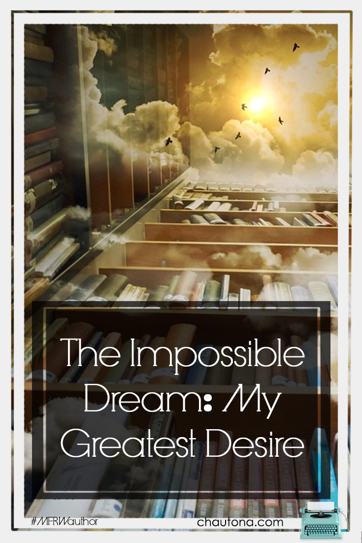 Impossible Dreams: My Greatest Wish