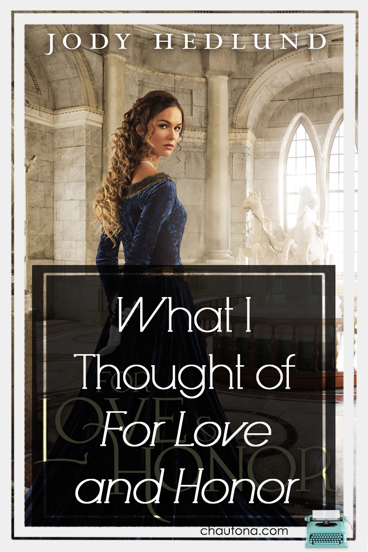 What I thought of For Love and Honor