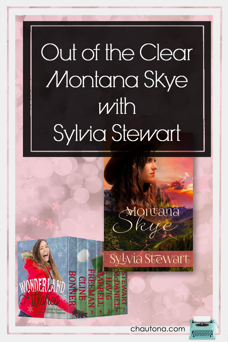 Out of the Clear Montana Skye with Sylvia Stewart