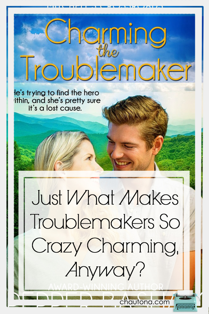 Just What Makes Troublemakers So Crazy Charming, Anyway?