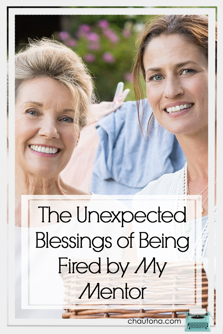 The Unexpected Blessings of Being Fired by My Mentor