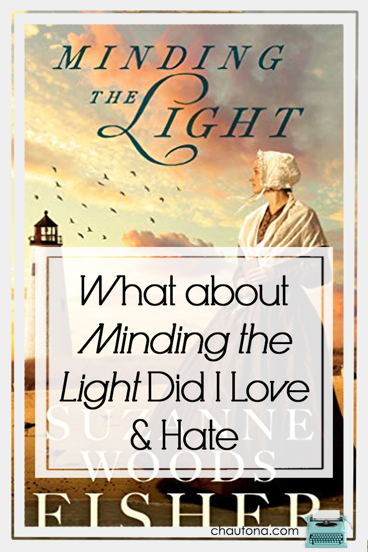 Every book has something you love & hate about it. Minding the Light is no exception, but what's there to hate about Quakers & Nantucket in the 17th century?