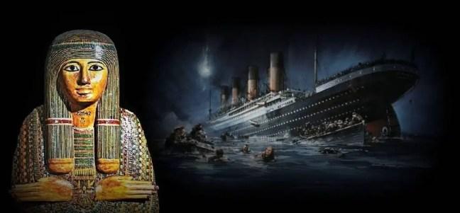 A múmia acusada de afundar o Titanic
