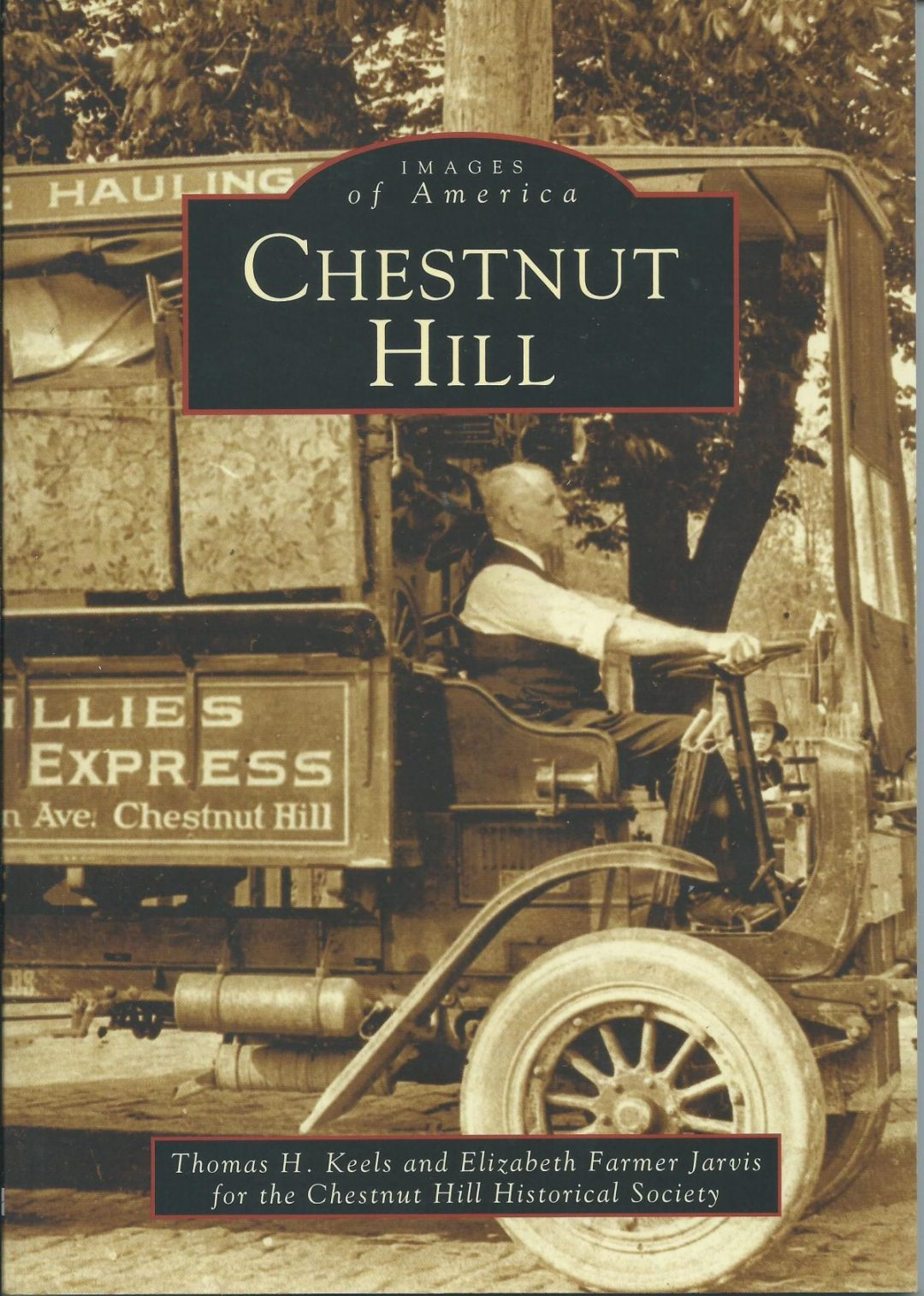 2002, 2004 – Publication of Images of America: Chestnut Hill and Chestnut Hill Revisited