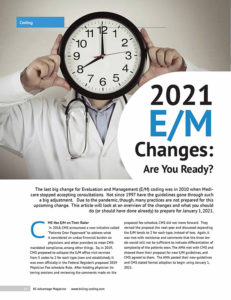 2021 E/M Changes: Are You Ready?