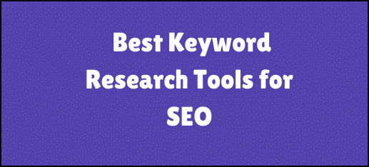 Best Tools for Doing Keyword Research FREE & PAID