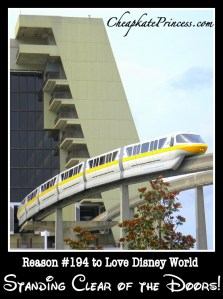Please stand clear of the doors, monorail, Contemporary Resort monorail, monorail yellow, Deluxe Disney resort, monorail track, monorail ride, why stay on Disney property