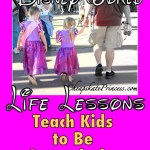 Life Lessons With a Disney Twist: Teach Kids to Be Appreciative