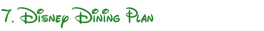 first time Disney visitors and the Disney Dining Plan