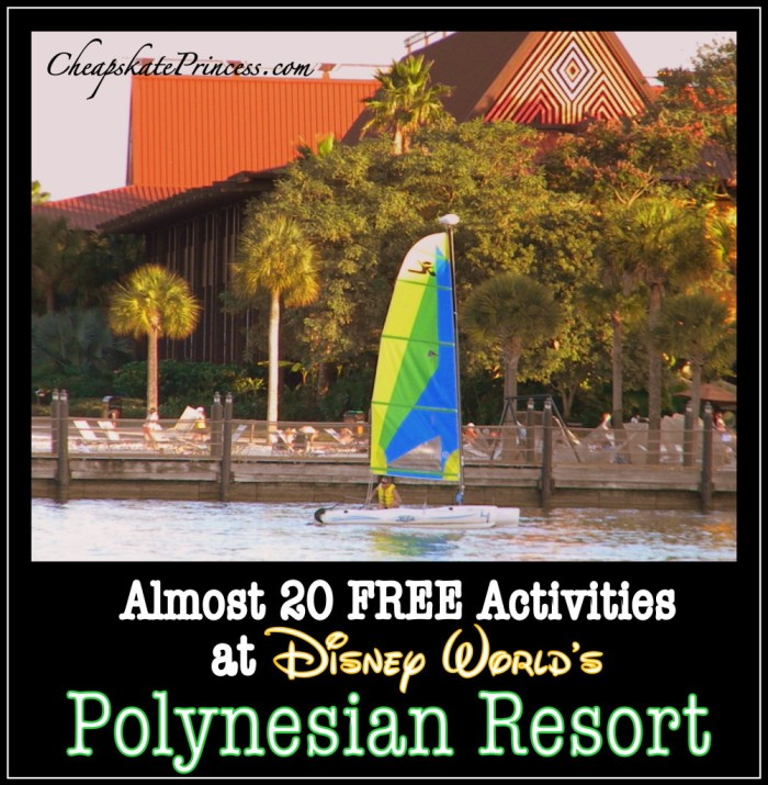 Polynesian Resort Free Things