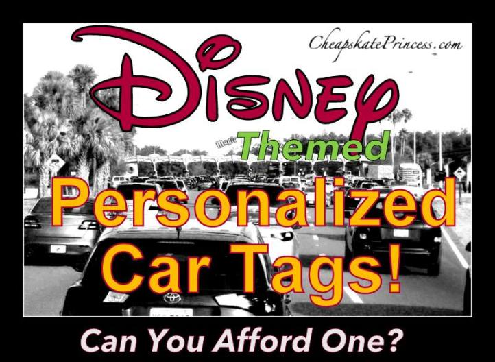 can you afford a personalized Disney license plate?