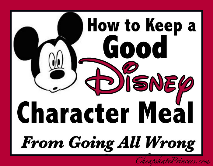 how to enjoy a Disney Character Meal