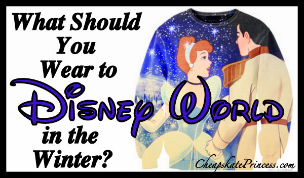 pack for Disney World in the Winter