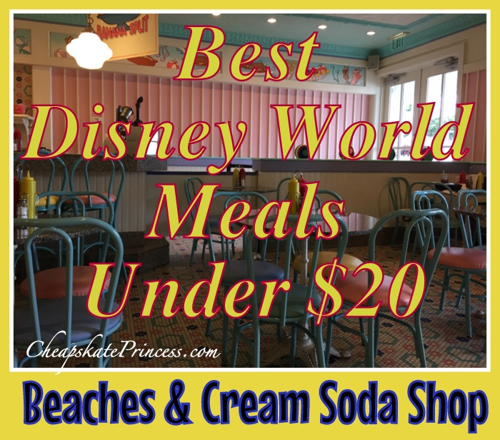 Disney World Beaches & Cream meal under $20